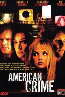 Постер фильма Американское преступление (2004)
