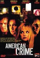 Американское преступление (2004)