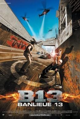 Постер фильма 13-й район (2004)