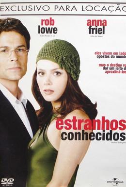 Постер фильма Совершенные незнакомцы (2004)
