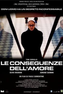 Постер фильма Последствия любви (2004)