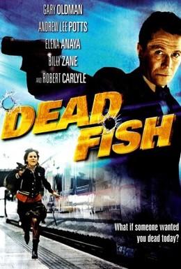 Постер фильма Дохлая рыба (2005)