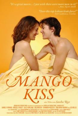 Постер фильма Поцелуй манго (2004)