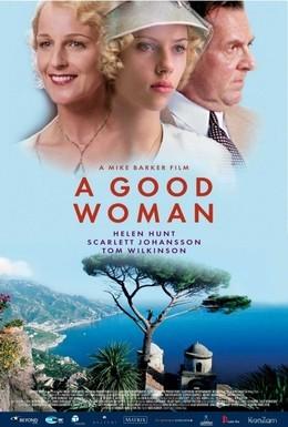 Постер фильма Хорошая женщина (2004)