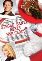 Одинокий Санта желает познакомиться с миссис Клаус (2004)