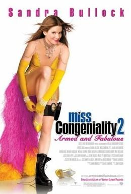 Постер фильма Мисс Конгениальность 2: Прекрасна и опасна (2005)