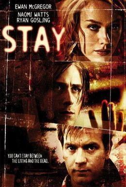 Постер фильма Останься (2005)