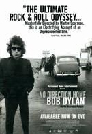 Нет пути назад: Боб Дилан (2005)