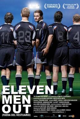 Постер фильма Одиннадцать мужчин вне игры (2005)