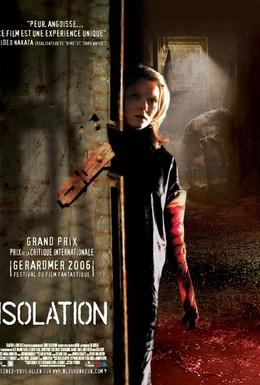 Постер фильма Изоляция (2005)