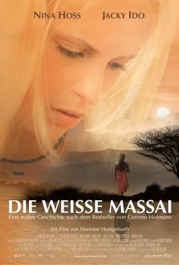 Постер фильма Белая масаи (2005)