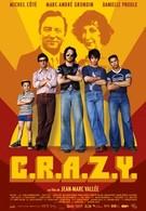 Братья C.R.A.Z.Y (2005)