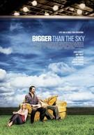 Больше, чем небо (2005)