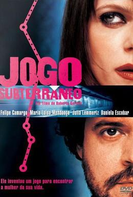 Постер фильма Подземная игра (2005)