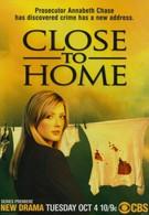Рядом с домом (2005)