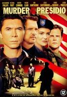 Убийство на базе Президио (2005)