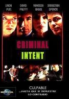 Преступные намерения (2005)