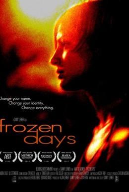Постер фильма Застывшие дни (2005)