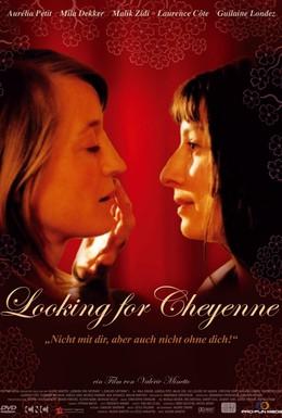 Постер фильма Забыть Шайен (2005)