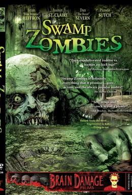 Постер фильма Зомби из болота (2005)