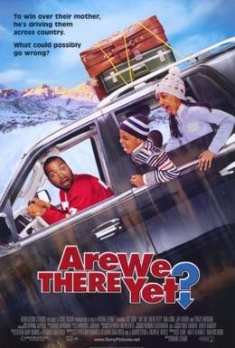 Постер фильма Ну что, приехали? (2005)
