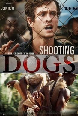 Постер фильма Отстреливая собак (2005)