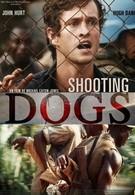 Отстреливая собак (2005)