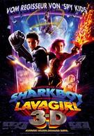 Приключения Шаркбоя и Лавы (2005)