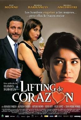 Постер фильма Подтяжка сердца (2005)