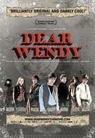 Дорогая Венди (2004)
