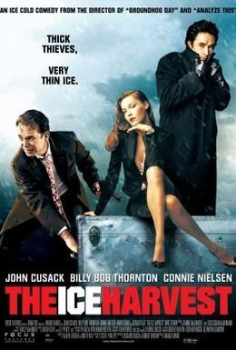 Постер фильма Ледяной урожай (2005)