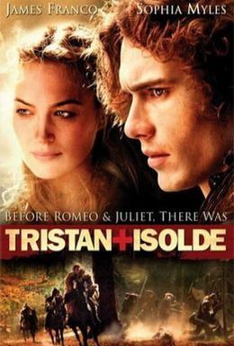 Постер фильма Тристан и Изольда (2006)