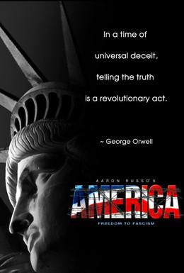 Постер фильма Америка: От свободы до фашизма (2006)