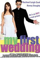 Моя первая свадьба (2006)