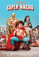 Супер Начо (2006)