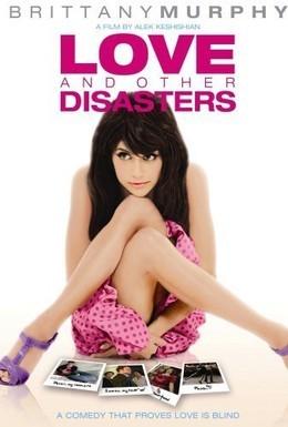 Постер фильма Любовь и другие катастрофы (2006)