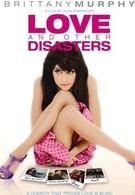 Любовь и другие катастрофы (2006)