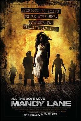 Постер фильма Все парни любят Мэнди Лейн (2006)
