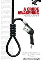 Жестокое пробуждение: Нефтяной крах (2006)