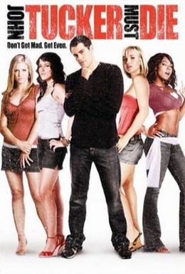 Постер фильма Сдохни, Джон Такер! (2006)