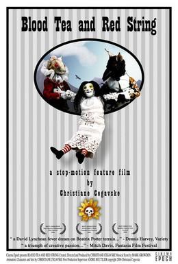 Постер фильма Кровавый чай и красная ниточка (2006)