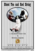 Кровавый чай и красная ниточка (2006)