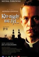 Кто никогда не жил (2006)