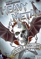 Больше, чем жизнь: История хэви-метал (2006)