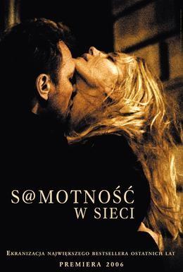 Постер фильма Одиночество в сети (2006)
