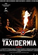 Таксидермия (2006)