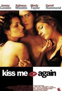 Постер фильма Поцелуй меня (2006)