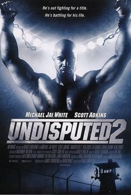 Постер фильма Неоспоримый 2 (2006)