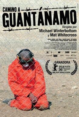 Постер фильма Дорога на Гуантанамо (2006)