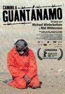 Дорога на Гуантанамо (2006)